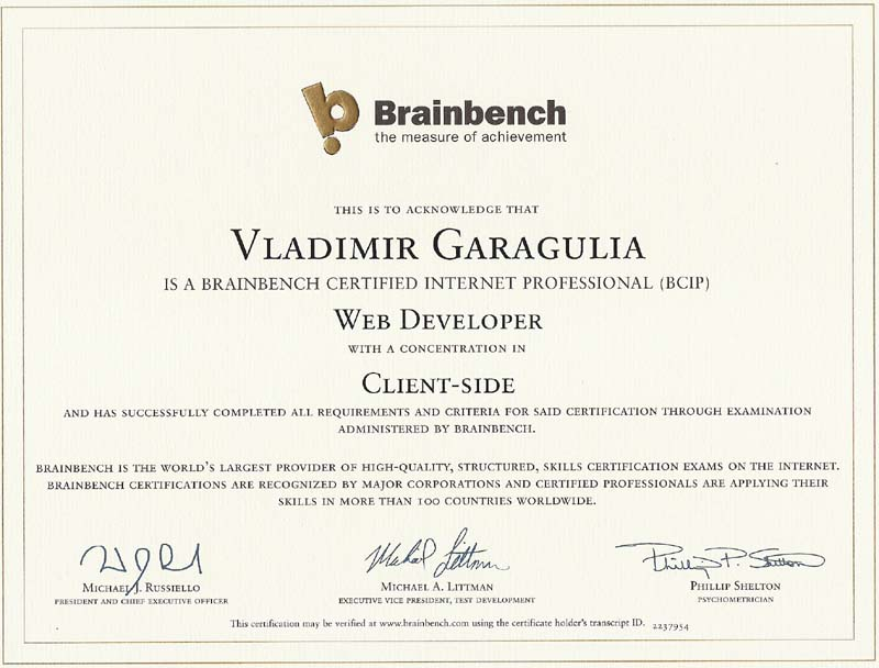 Brainbench certified Internet Profeccional (BCIP) Web Developer with concentration in Client Side